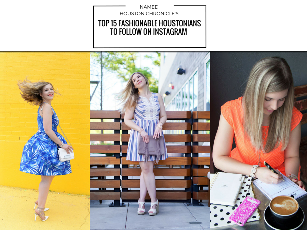 TOP 15 FASHIONABLE HOUSTONIANSTO FOLLOW ON INSTAGRAM