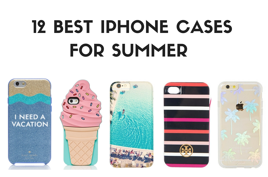 best iphone cases for summer