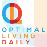Optimal Living Daily  - 10 Motivational Podcasts for 2019 - Cup of Charisma
