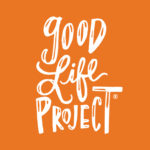 Good Life Project - 10 Motivational Podcasts for 2019 - Cup of Charisma