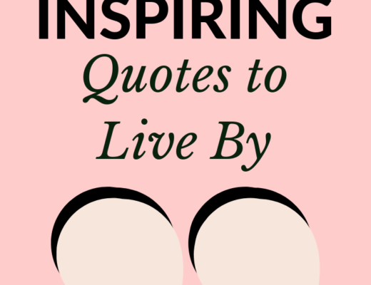 30 Inspiring quotes to live by