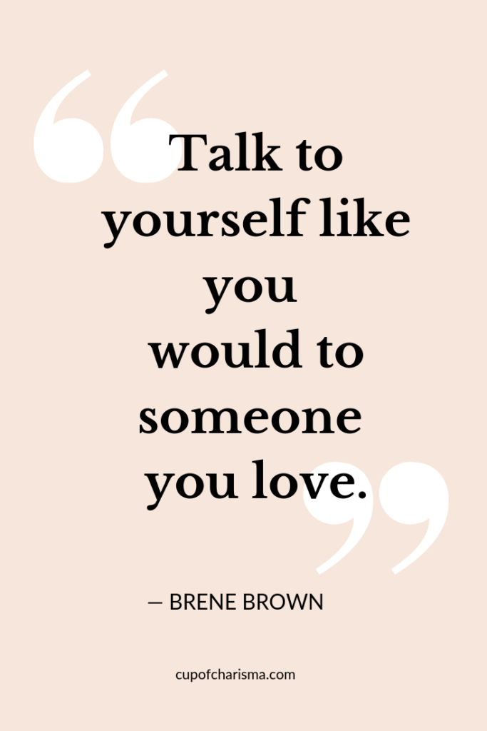 Inspiring Quotes to Live By - Cup of Charisma -Brene Brown
