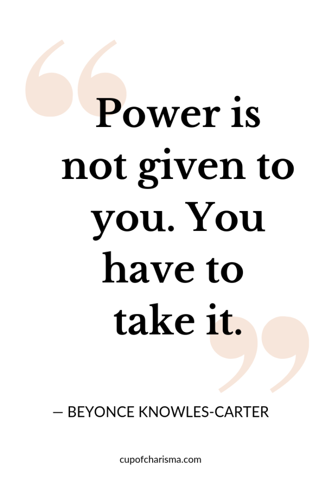 Inspiring Quotes to Live By - Cup of Charisma - Beyonce Knowles Quote