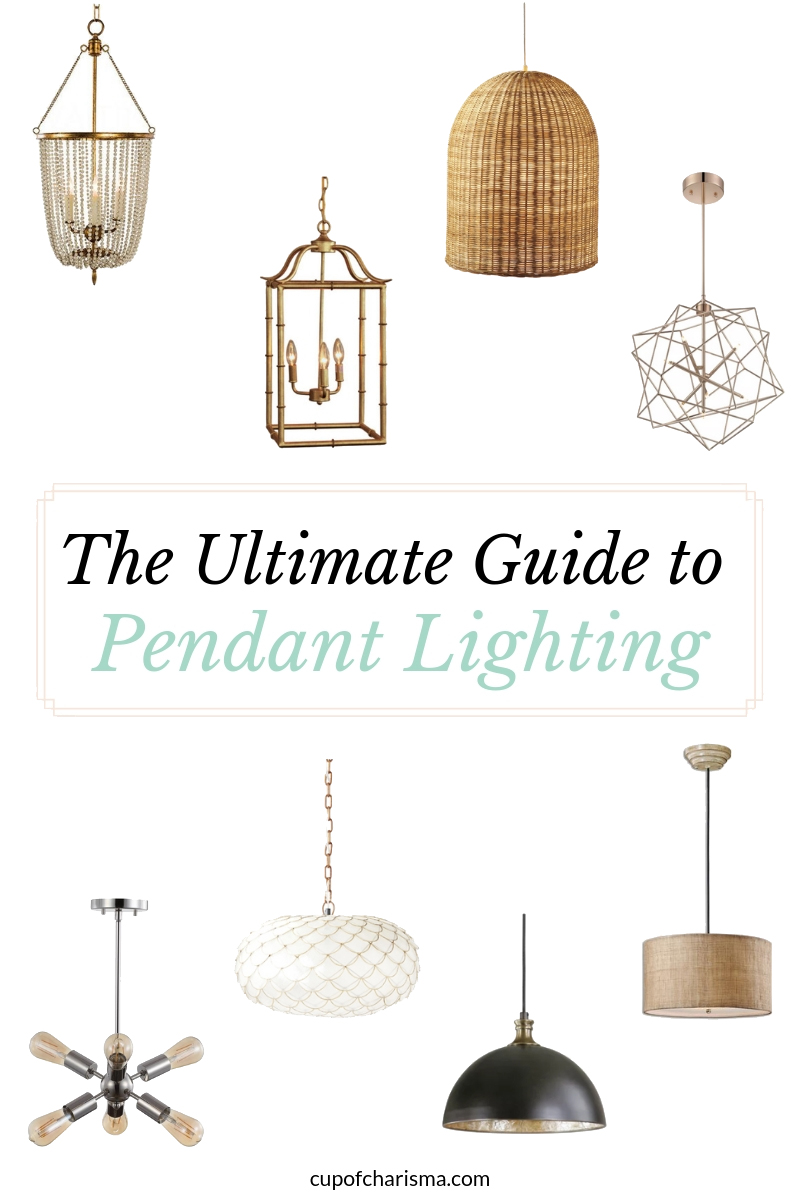 The Ultimate Guide to Pendant Lighting - Cup of Charisma Houston Lifestyle Blog copy
